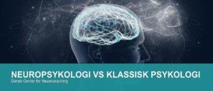 FORSKELLEN PÅ ANVENDT NEUROPSYKOLOGI OG KLASSISK PSYKOLOGI